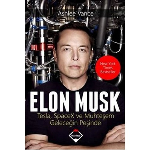 Elon Musk: Tesla SpaceX ve Muhteşem Geleceğin Peşinde - Ashlee Vance