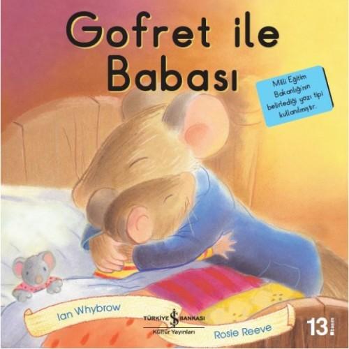 Gofret ile Babası - İlk Okuma Kitaplarım - Ian Whybrow