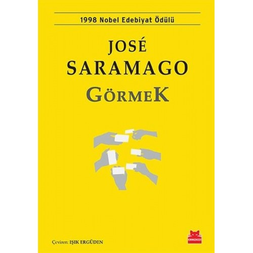 Görmek - Jose Saramago