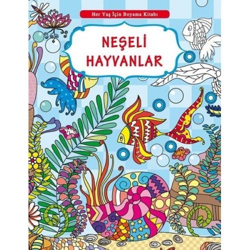 Her Yaş İçin Boyama Kitabı - Neşeli Hayvanlar - Kolektif