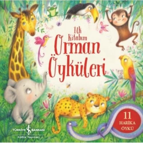 İlk Kitabım - Orman Öyküleri - Gemma Barder