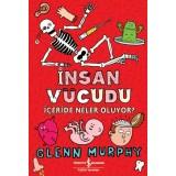 İnsan Vücudu - İçeride Neler Oluyor? - Glenn Murphy