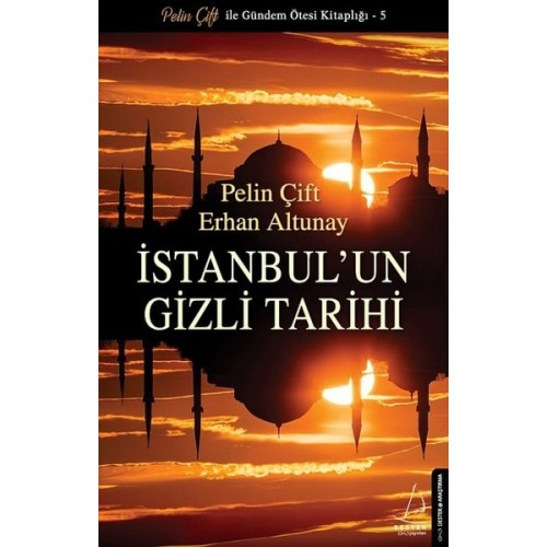 İstanbul'un Gizli Tarihi - Pelin Çift, Erhan Altunay