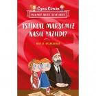 İstiklal Marşımız Nasıl Yazıldı?-Can İle Canan Mehmet Akif'i Seviyoruz - Nefise Atçakarlar