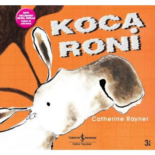 Koca Roni - Catherine Rayner
