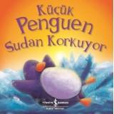 Küçük Penguen Sudan Korkuyor - Rachel Elliott