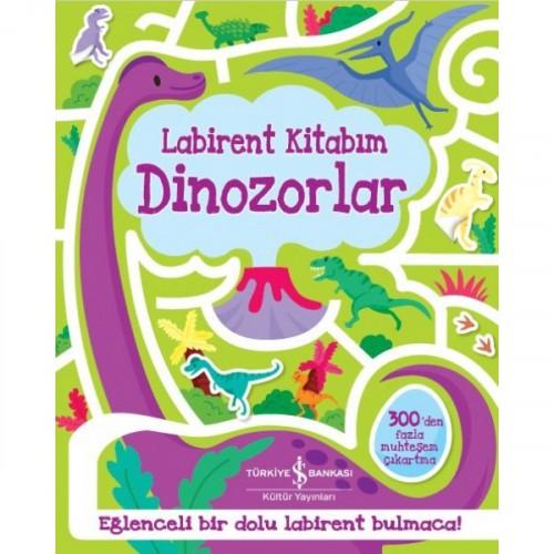 Labirent Kitabım - Dinozorlar - Kolektif