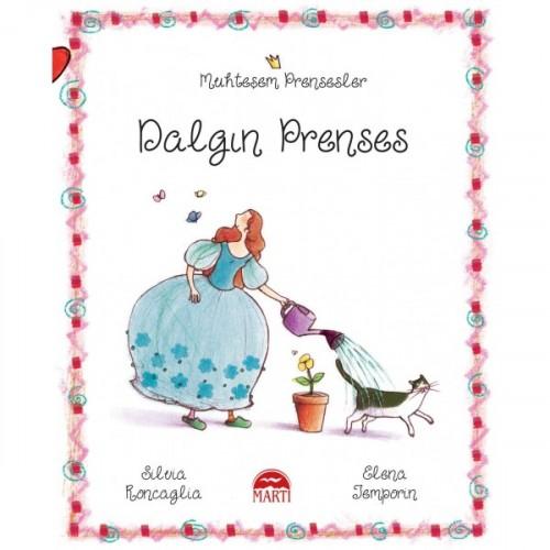 Muhteşem Prensesler - Dalgın Prenses - Silvia Roncaglia