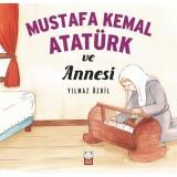 Mustafa Kemal Atatürk ve Annesi - Yılmaz Özdil