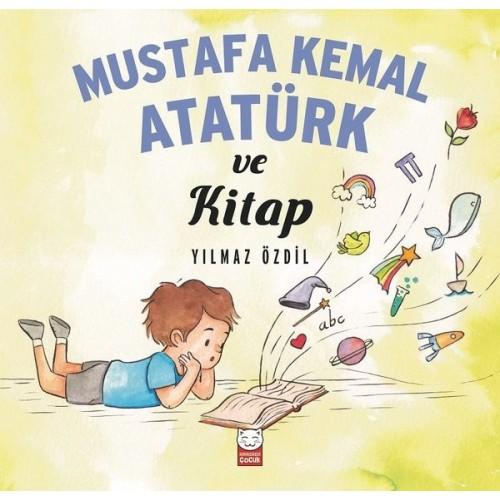 Mustafa Kemal Atatürk ve Kitap - Yılmaz Özdil