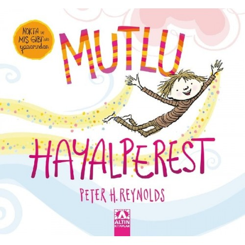 Mutlu Hayalperest - Peter H. Reynolds