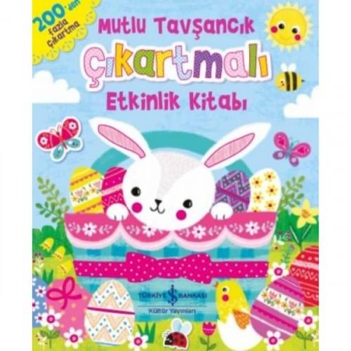 Mutlu Tavşancık - Çıkartmalı Etkinlik Kitabı - Kolektif