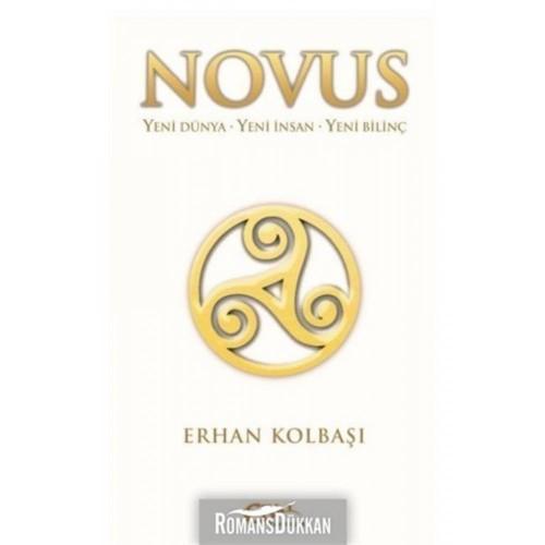 Novus - Yeni Dünya - Yeni İnsan - Yeni Bilinç - Erhan Kolbaşı