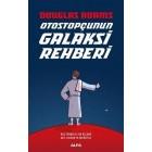 Otostopçunun Galaksi Rehberi (5 Kitap Bir Arada - Ciltli) - Douglas Adams