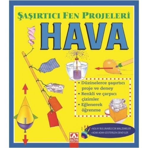 Şaşırtıcı Fen Projeleri - Hava - Sally Hewitt