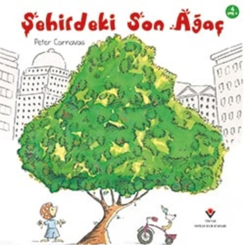 Şehirdeki Son Ağaç - Peter Carnavas