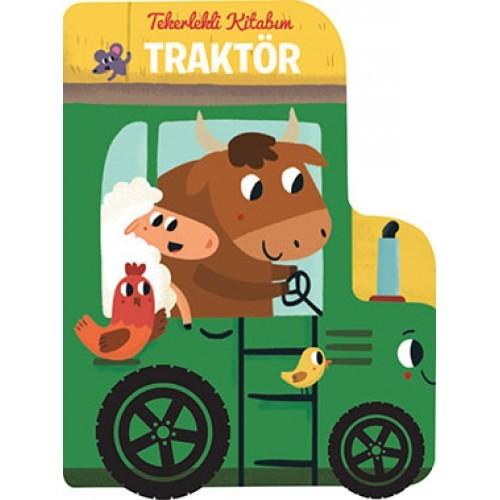 Tekerlekli Kitabım - Traktör - Gamze Tuncel Demir
