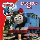 Thomas ve Arkadaşları - Baloncuk Avı - Kolektif