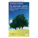 Üç Büyük Usta Balzac, Dickens, Dostoyevski - Stefan Zweig