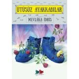 Ütüsüz Ayakkabılar - Mevlana İdris