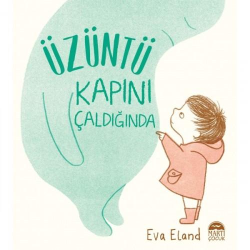 Üzüntü Kapını Çaldığında - Eva Eland
