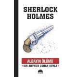 Albayın Ölümü - Sherlock Holmes - Sir Arthur Conan Doyle