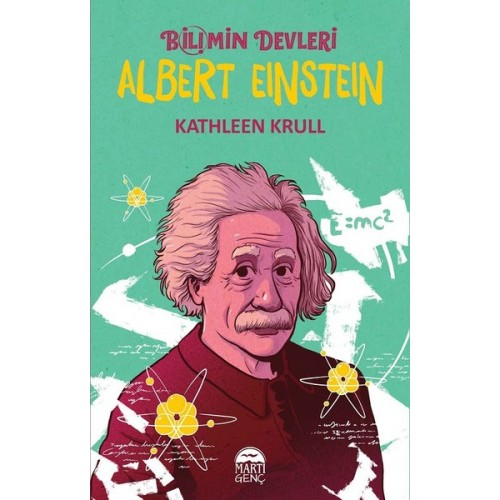 Albert Einstein - Bilimin Devleri - Kathleen Krull