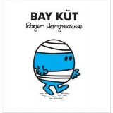 Bay Küt - Roger Hargreaves