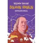 Benjamin Franklin - Bilimin Devleri - Kathleen Krull
