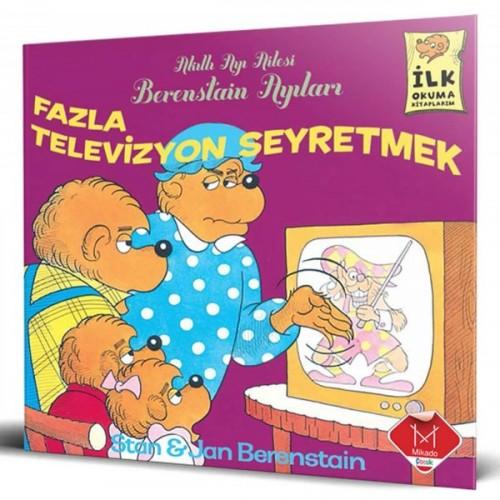 Berenstain Ayıları - Fazla Televizyon Seyretmek - Stan Berenstain, Jan Berenstain
