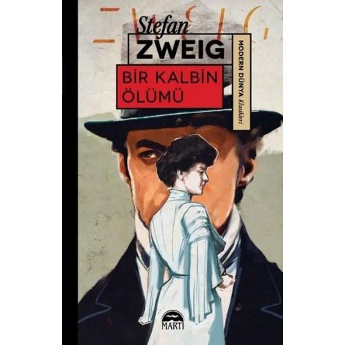 Bir Kalbin Ölümü - Stefan Zweig