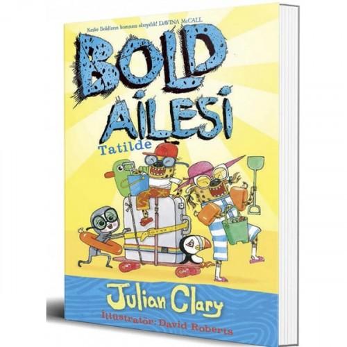Bold Ailesi Tatilde