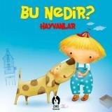 Bu Nedir? - Hayvanlar - Elif Tahmiscioğlu