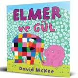 Elmer ve Gül - David McKee