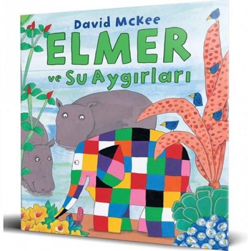 Elmer ve Su Aygırları - David McKee