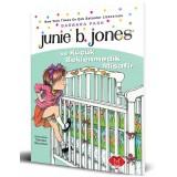 Junie B. Jones ve Küçük Beklenmedik Misafir