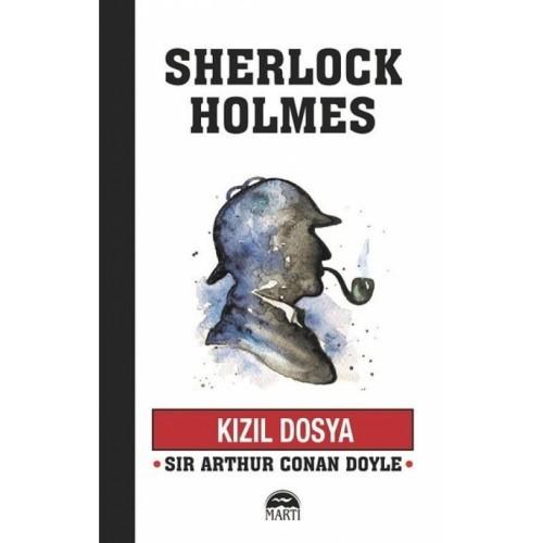 Kızıl Dosya - Sherlock Holmes - Sir Arthur Conan Doyle