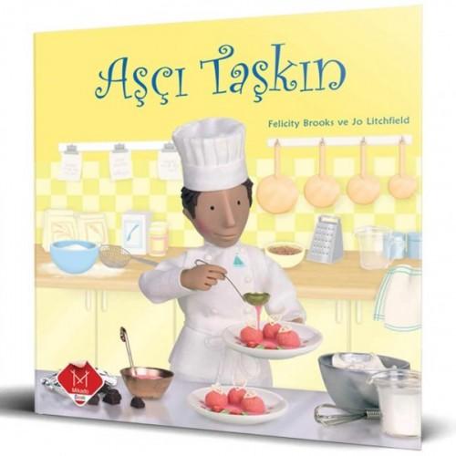 Meslekler Serisi - Aşçı Taşkın - Felicity Brooks, Jo Litchfield