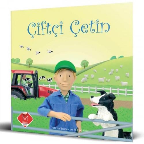 Meslekler Serisi - Çiftçi Çetin - Felicity Brooks, Jo Litchfield