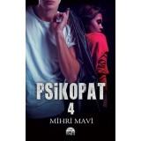 Psikopat 4  - Mihri Mavi