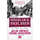 Sherlock Holmes - Aklın Şüphesi Suçun Gerçeğidir - Sir Arthur Conan Doyle