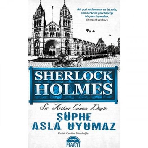 Sherlock Holmes - Şüphe Asla Uyumaz - Sir Arthur Conan Doyle