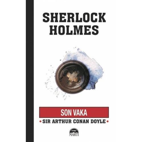 Son Vaka - Sherlock Holmes - Sir Arthur Conan Doyle
