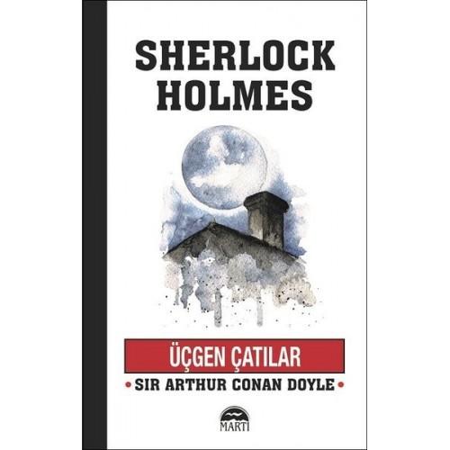 Üçgen Çatılar - Sherlock Holmes - Sir Arthur Conan Doyle